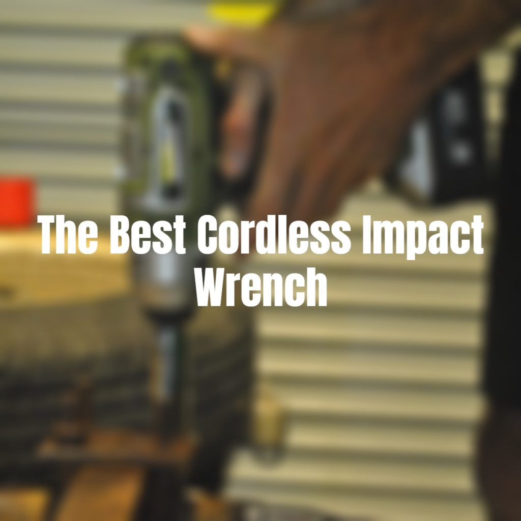 the best cordless impact wrench